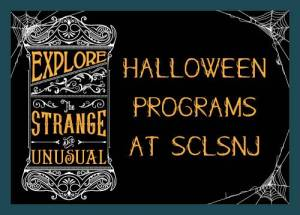 Explore the Strange and Unusual at SCLSNJ