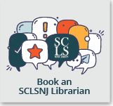 Book a free appointment with an SCLSNJ Librarian.